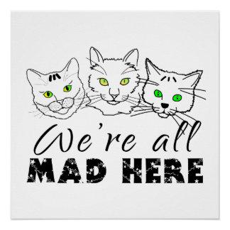 Gatos - estamos todos enojados aquí perfect poster