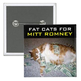 Gatos gordos para Mitt Romney Pin