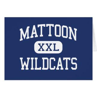 Gatos monteses Mattoon medio Illinois de Mattoon Tarjeta De Felicitación