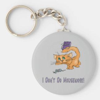 Gatos: ¡No haga Mousework! Llavero Redondo Tipo Pin