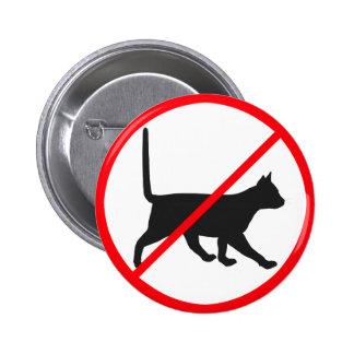 ¡Gatos no permitidos! Pin Redondo De 2 Pulgadas