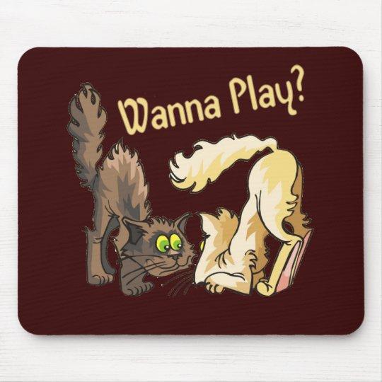 Gatos: ¿Quiera jugar? Tapetes De Ratón