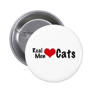 Gatos reales #2 del amor de los hombres pin redondo de 2 pulgadas