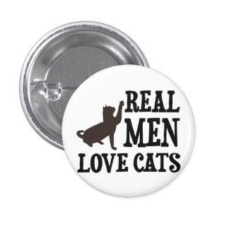 Gatos reales del amor de los hombres pin redondo de 1 pulgada