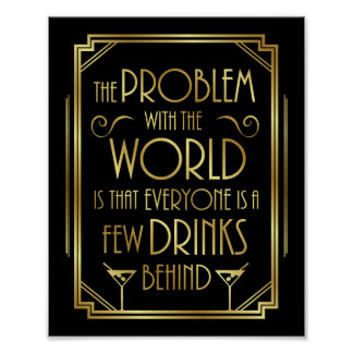 Gatsby Art Deco DRINKING QUOTE Sign Print
