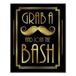 Gatsby Art Deco GRAB A MUSTACHE Sign Print