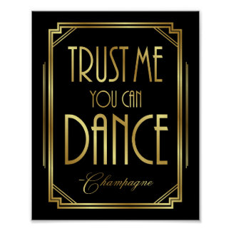 Gatsby Art Deco TRUST ME YOU CAN DANCE Sign Print