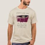 Gatto Bilz Vs Trap T-Shirt
