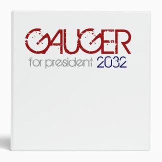 Gauger For President Binder