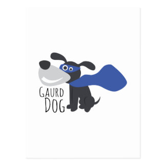 Gaurd Dog Postcard