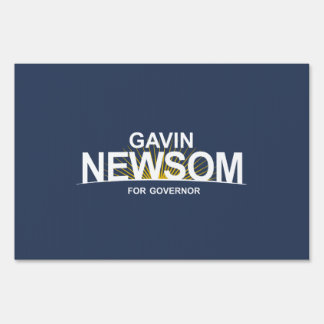 Gavin Newsom for Governor Lawn Sign