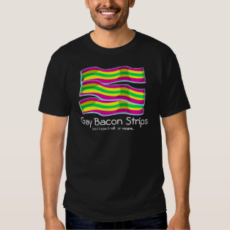 Gay Bacon Strips T Shirt