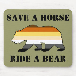 Gay Bear Pride Save A Horse Ride A Bear Mouse Pad