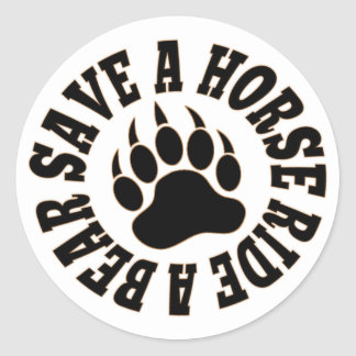 Gay Bear Pride Save A Horse Ride A Bear Classic Round Sticker