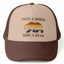Gay Bear Pride Save A Horse Ride A Bear Trucker Hat