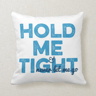 Gay Blue Hold Me Tight Personalized Throw Pillow