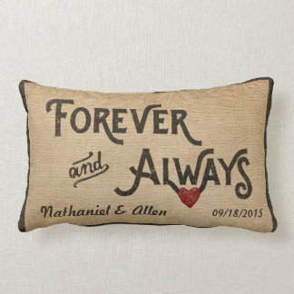 Gay Burlap Forever Always Heart Personalized Throw Pillows