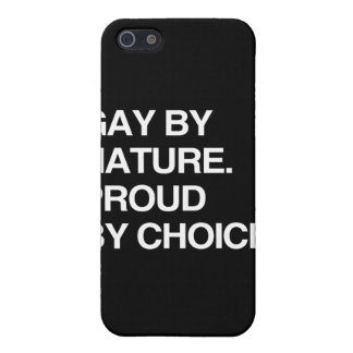 GAY BY NATURE. PROUD BY CHOICE iPhone 5 COVER