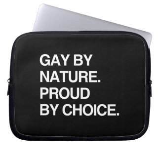 GAY BY NATURE. PROUD BY CHOICE LAPTOP SLEEVE