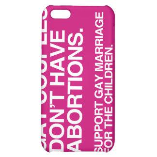 GAY COUPLES DON'T HAVE ABORTIONS -.png iPhone 5C Cover