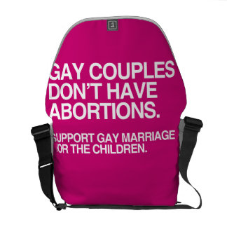 GAY COUPLES DON'T HAVE ABORTIONS -.png Courier Bags