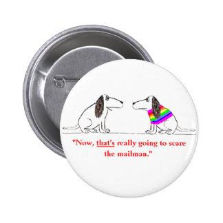Gay Dog Cartoon #5 Pinback Button