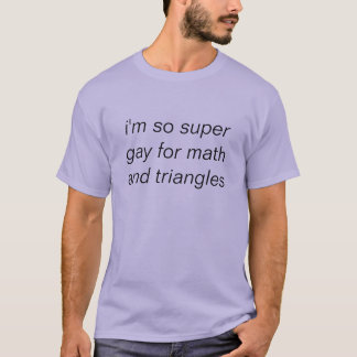 gay for math T-Shirt
