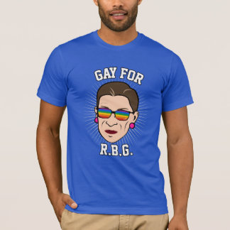 Gay for RBG - Ruth Bader Ginsburg Pride 2016 - LGB T-Shirt