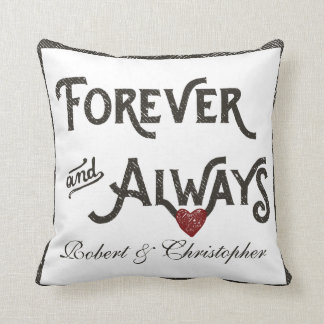 Gay Forever Always Heart Personalized White Throw Pillows