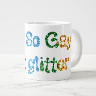 Gay Humor I am So Gay I fart Glitter Giant Coffee Mug
