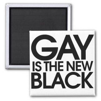 Gay is the new black magnet