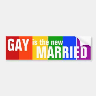 GAY is the new MARRIED Bumper Sticker