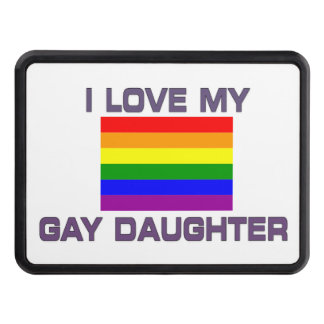 GAY Lesbian PRIDE I love my gay Daughter Tow Hitch Cover