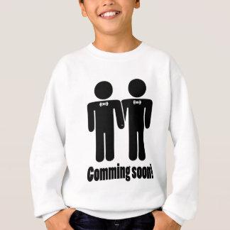 Gay Marriage coming soon Sweatshirt