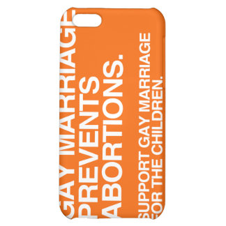 GAY MARRIAGE PREVENTS ABORTION -.png iPhone 5C Cases