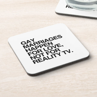 GAY MARRIAGES HAPPEN FOR LOVE BEVERAGE COASTER