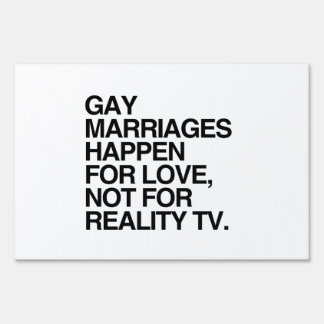 GAY MARRIAGES HAPPEN FOR LOVE LAWN SIGN