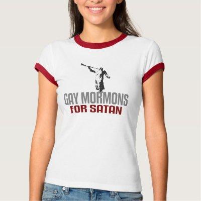http://rlv.zcache.com/gay_mormons_for_satan_tshirt-p2358600979588664474btn_400.jpg