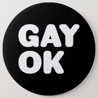 GAY OK Big Bold Letters Customizable Color Button