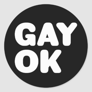 GAY OK Big Bold Letters Customizable Color Classic Round Sticker