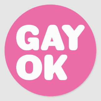 GAY OK Big Bold Letters Statement White And Pink Classic Round Sticker