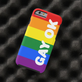 GAY OK Big White Logo LGBT Gay Pride Rainbow Flag Tough iPhone 6 Case