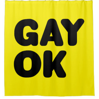 GAY OK / Proud To Be Gay / LGBT Supportive Design Shower Curtain