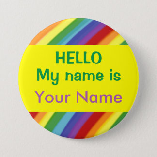 Gay or Kids Rainbow Hello My Name Is Nametag Pin