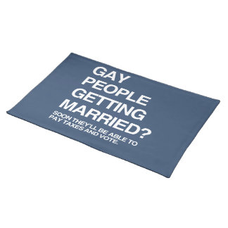 GAY PEOPLE GETTING MARRIED PLACE MAT