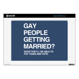 GAY PEOPLE GETTING MARRIED SKINS FOR ACER CHROMEBOOK