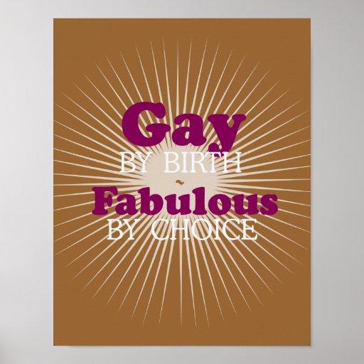 Gay por el nacimiento fabuloso por la opción (líne póster