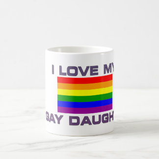 GAY PRIDE I LOVE MY GAY DAUGHTER COFFEE MUG