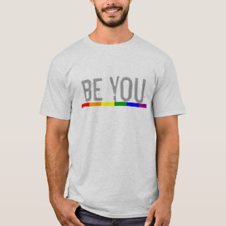Gay Pride Rainbow Flag be you T-Shirt