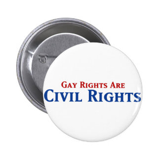 Gay Rights are Civil Rights 2 Inch Round Button